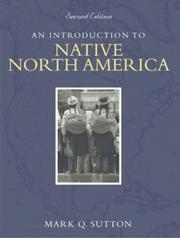 Cover of: An Introduction to Native North America | Mark Q. Sutton