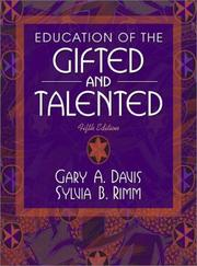 Education of the gifted and talented by Davis, Gary A.