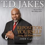 Cover of: REPOSITION YOURSELF 2008 DTD CALENDAR | T.D Jakes
