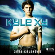 Cover of: KYLE XY 2008 WALL CALENDAR | Andrews McMeel Publishing
