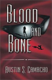 Cover of: Blood and Bone | Austin S. Camacho