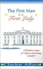 Cover of: The First Man to be First Lady