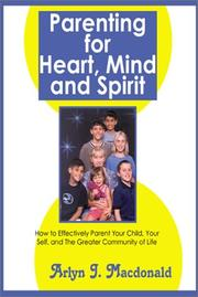Cover of: Parenting For Heart, Mind and Spirit