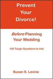 Cover of: Prevent Your Divorce Before Planning Your Wedding