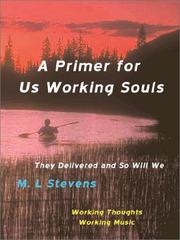 Cover of: A Primer for Us Working Souls