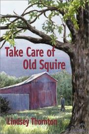 Cover of: Take Care of Old Squire