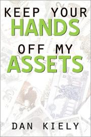 Cover of: Keep Your Hands Off My Assets