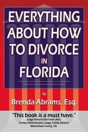 Cover of: Everything About How to Divorce In Florida