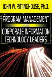Cover of: Program Management for Corporate Information Technology Leaders | John W., Ph.D. Rittinghouse