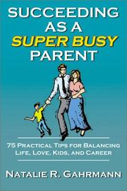 Cover of: Succeeding as a Super Busy Parent
