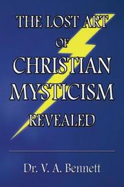 Cover of: The Lost Art of Christian Mysticism Revealed