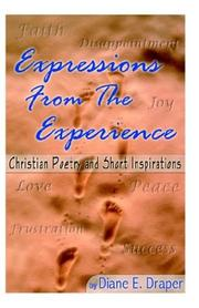 Cover of: Expressions from the Experience (Christian Poetry and Short Inspirations)