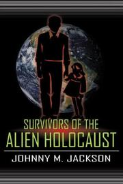 Cover of: Survivors of the Alien Holocaust