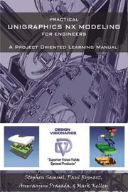 Cover of: Practical Unigraphics NX Modeling for Engineers