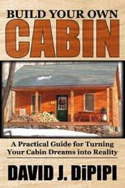 Cover of: Build Your Own Cabin