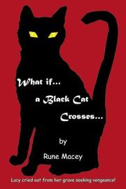 Cover of: What If... A Black Cat Crosses..