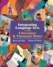 Cover of: Integrated language arts through literature and thematic units | Betty D. Roe