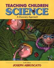 Teaching children science by Joseph Abruscato