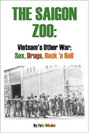 Cover of: The Saigon Zoo: Vietnam's Other War