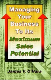 Cover of: Managing Your Business to Its Maximum Sales Potential