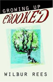 Cover of: Growing Up Crooked