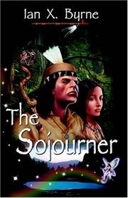 Cover of: The Sojourner | Ian X. Byrne