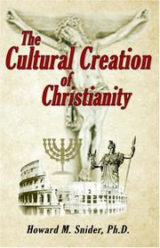 Cover of: The Cultural Creation of Christianity