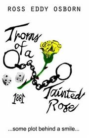 Cover of: Thorns of a Tainted Rose | Ross Eddy Osborn