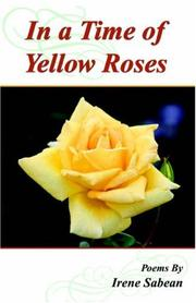 Cover of: In A Time of Yellow Roses