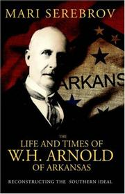 Cover of: The Life And Times of W.H. Arnold of Arkansas