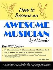 Cover of: How to Become an Awesome Musician