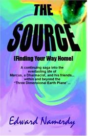 Cover of: The Source [Finding Your Way Home]