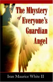 Cover of: The Mhystery of Everyone's Guardian Angel