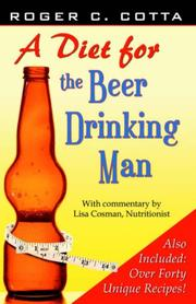 Cover of: A Diet For the Beer Drinking Man | Roger Cotta