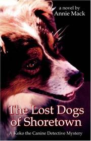 Cover of: The Lost Dogs of Shoretown