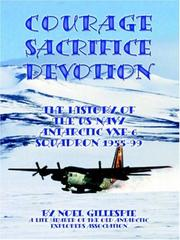 Cover of: Courage, Sacrifice, Devotion | Noel Gillespie