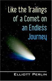 Cover of: Like the Trailings of a Comet on an Endless Journey