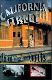 Cover of: California Street | Thomas A. Curtis