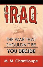 Cover of: Iraq: The War That Shouldn't Be - You Decide