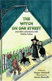 Cover of: The Witch Oak Street And Other Adventures With Debbie Folino