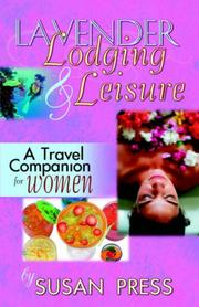 Cover of: Lavender Lodging & Leisure