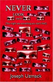 Cover of: Never Look Back | Dr, Joseph Uzmack