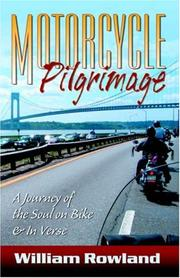 Cover of: Motorcycle Pilgrimage | William Rowland