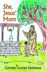Cover of: She, Jesus' Mom
