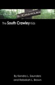 Cover of: The South Crawley Kids | Rebekah L. Brown