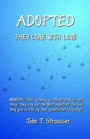Cover of: Adopted They Come With Love