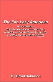 Cover of: The Fat, Lazy American