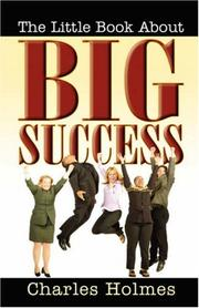 Cover of: The Little Book About Big Success