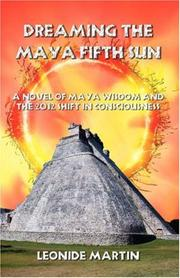 Cover of: Dreaming the Maya Fifth Sun
