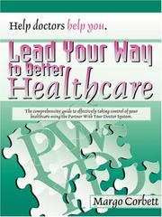 Cover of: Lead Your Way to Better Healthcare